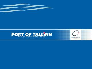 Cruise Experience in Tallinn Port-Net Workshop: Passenger traffic trends in the EU