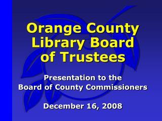 Orange County Library Board  of Trustees