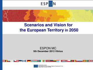 Scenarios and Vision for  the European Territory  in  2050