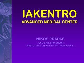 IAKENTRO ADVANCED MEDICAL CENTER