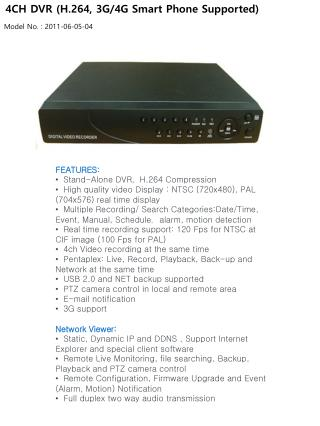 4CH DVR (H.264, 3G/4G Smart Phone Supported)