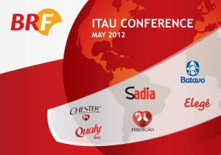 ITAU CONFERENCE MAY 2012