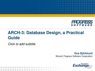 ARCH-3: Database Design, a Practical Guide