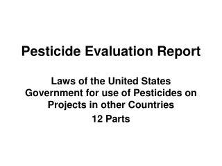 Pesticide Evaluation Report