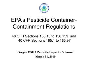 Oregon OSHA Pesticide Inspector's Forum  March 31, 2010