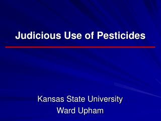 Judicious Use of Pesticides