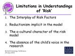 Limitations in Understandings of  Risk