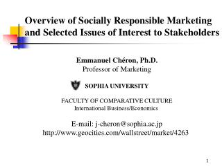 Overview of Socially Responsible Marketing and Selected Issues of Interest to Stakeholders