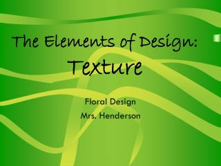 The Elements of Design: Texture