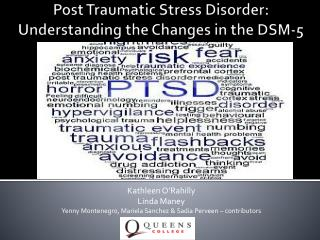 Post Traumatic Stress Disorder: Understanding the Changes in the DSM-5