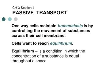 CH 3 Section 4 PASSIVE  TRANSPORT