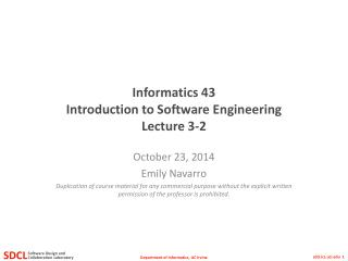Informatics 43 Introduction to Software Engineering Lecture 3-2