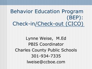 Behavior Education Program (BEP): Check-in/Check-out (CICO)