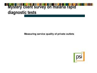 Mystery client survey on malaria rapid diagnostic tests