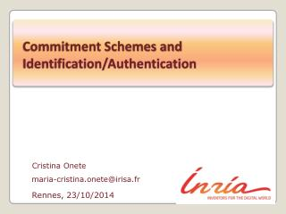 Commitment Schemes and Identification/Authentication