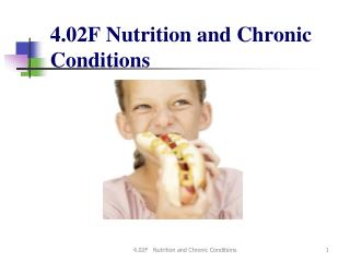 4.02F Nutrition and Chronic Conditions