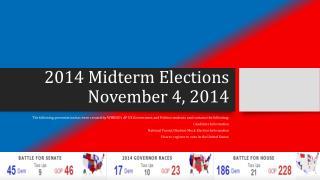 2014 Midterm Elections November 4, 2014