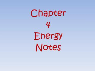 Chapter  4  Energy  Notes