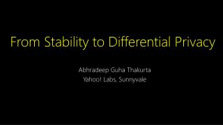 From Stability to Differential Privacy