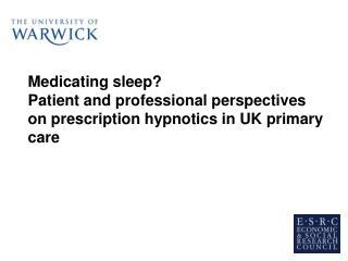 Medicating sleep?