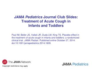 JAMA Pediatrics  Journal Club Slides: Treatment of Acute Cough in Infants and Toddlers
