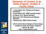 Community of Learners in an Online Program: Student  Faculty Voices