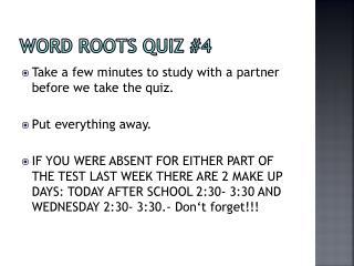 Word Roots Quiz #4