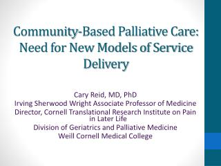 Community-Based Palliative Care: Need for New Models of Service Delivery