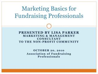 Marketing Basics for Fundraising Professionals