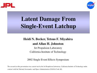 Latent Damage From Single-Event Latchup