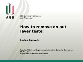 How to remove  an  o ut layer tester