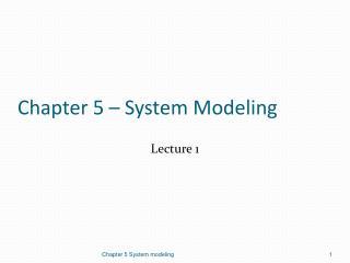 Chapter 5 – System Modeling