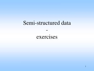 Semi-structured data - exercises