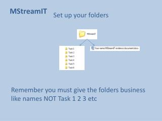 Set up your folders