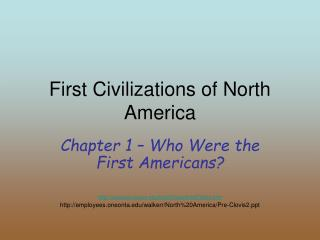 First Civilizations of North America