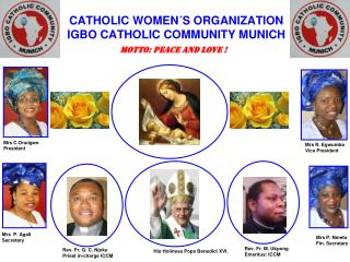 CATHOLIC WOMEN´S ORGANIZATION IGBO CATHOLIC COMMUNITY MUNICH