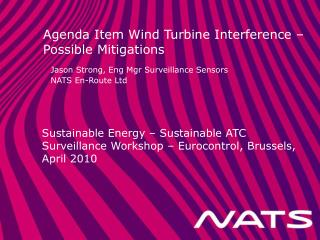Agenda Item Wind Turbine Interference – Possible Mitigations