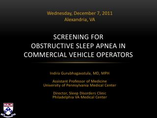 SCREENING FOR  OBSTRUCTIVE SLEEP APNEA IN  COMMERCIAL VEHICLE OPERATORS
