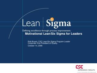 Motivational Lean/Six Sigma for Leaders