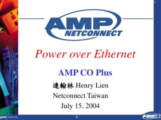 Power over Ethernet AMP CO Plus
