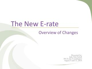 The New E-rate Overview of Changes