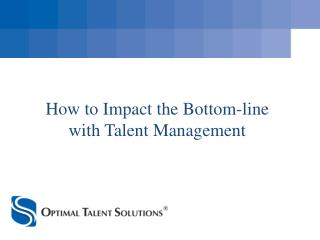 How to Impact the Bottom-line with Talent Management