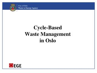 Cycle-Based  Waste Management  in Oslo