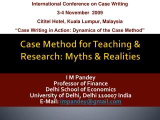 Case Method for Teaching & Research: Myths & Realities