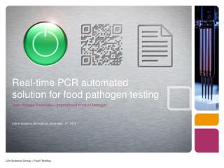 Real-time PCR automated solution for food pathogen testing