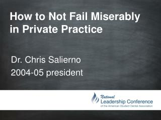 How to Not Fail Miserably in Private Practice