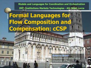 Formal Languages for  Flow Composition and Compensation : cCSP