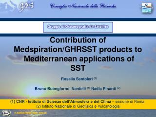 Contribution of Medspiration/GHRSST products to       Mediterranean applications of SST