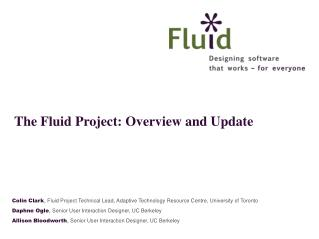The Fluid Project: Overview and Update