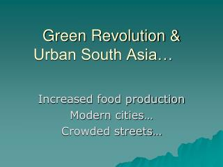 Green Revolution & Urban South Asia…